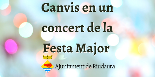 Canvis concert Festa Major